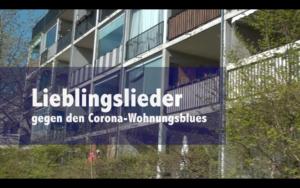 Unser neuer Film: Lieblingslieder gegen den Corona-Wohnungsblues – Aktion im Quartier