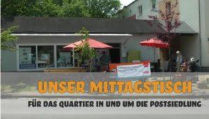 Neuer Video-Clip: Unser Mittagstisch für das Quartier in und um die Postsiedlung…